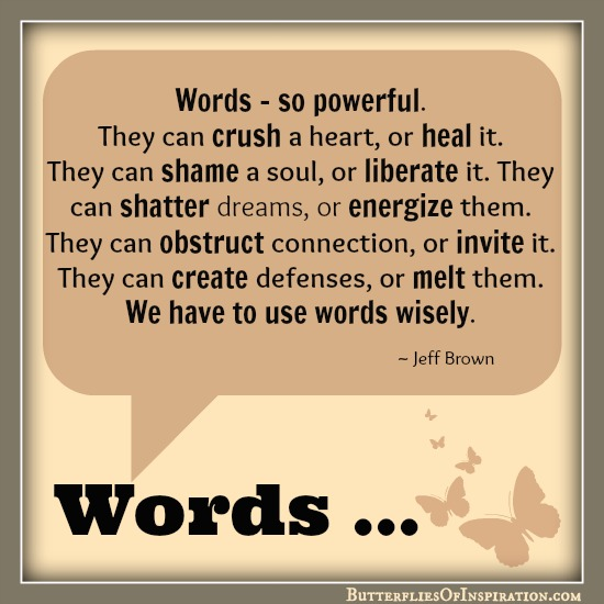 Words.So-powerful-2-butterflies.com-posted-on-website-01.02.14