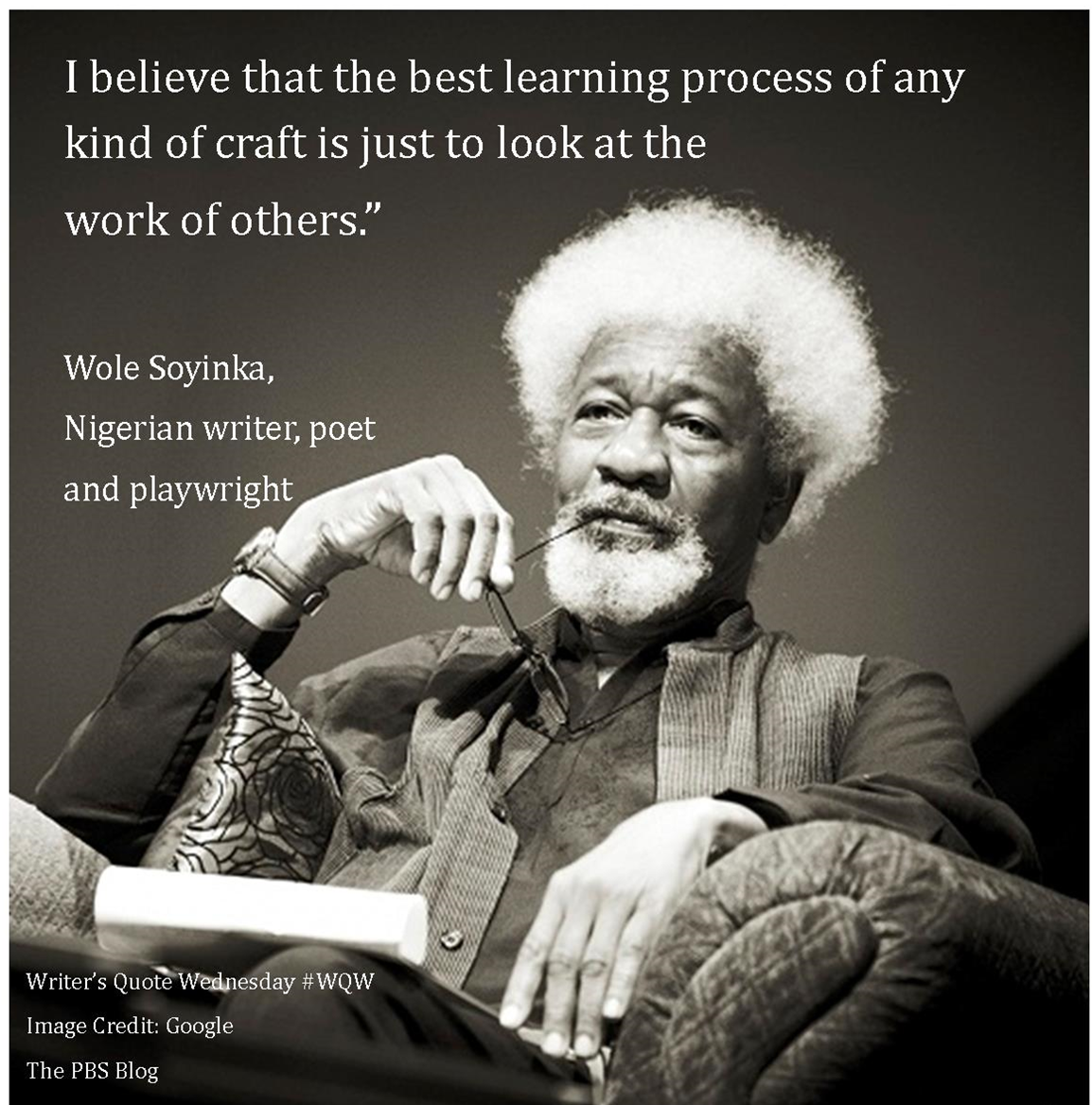 Writer S Quote Wednesday Wole Soyinka The Pbs Blog
