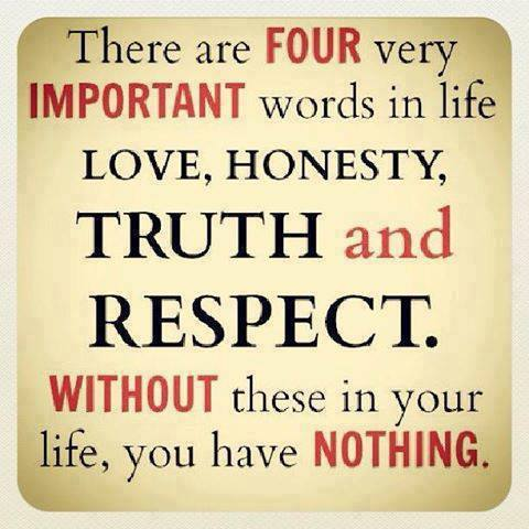 there-are-four-very-importatnt-words-in-life-love-honensty-trusth-and-respect