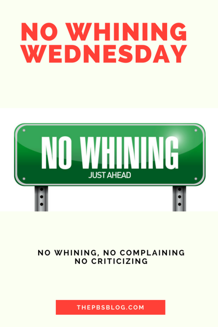 The No Whining Wednesday Badge