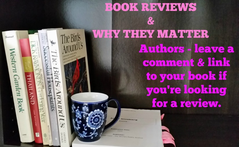 Book Reviews & WHY TheyMatter